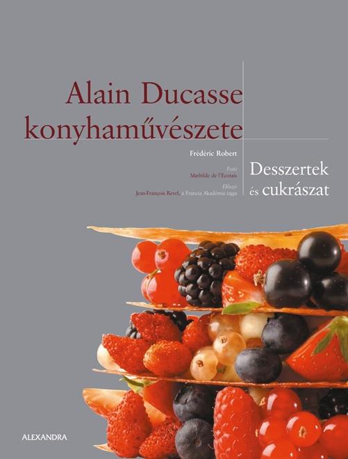Alain Ducasse konyhaművészete