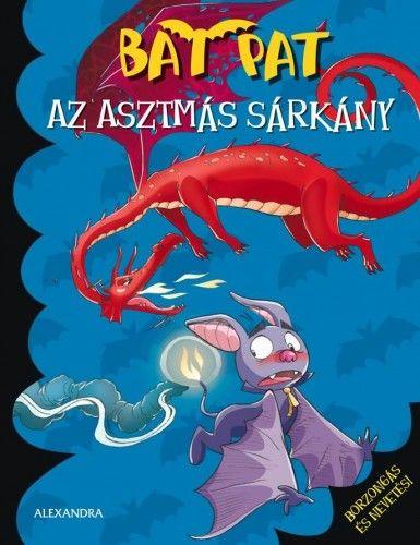 Az asztmás sárkány - Bat Pat pdf epub