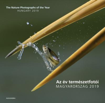 Az év természetfotói - Magyarország 2019 - The Nature Photographs of the Year - Hungary 2019