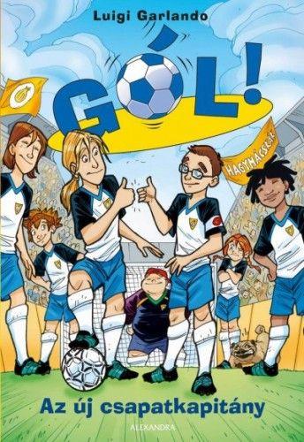 Az új csapatkapitány - Luigi Garlando pdf epub