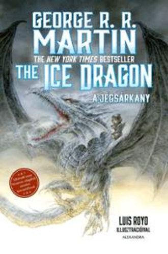 George R. R. Martin - The Ice Dragon - A jégsárkány