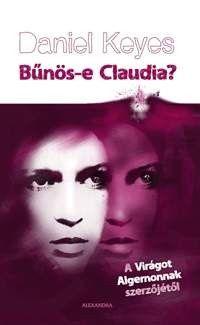 Bűnös-e Claudia? - Daniel Keyes |