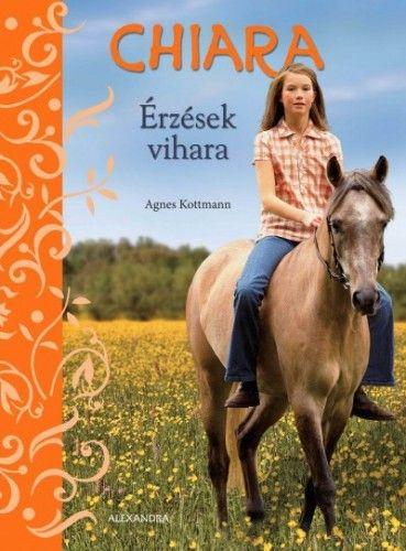 Chiara - Érzések vihara - Agnes Kottmann |