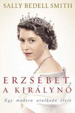 Erzsébet, a királynő - Sally Bedell Smith pdf epub