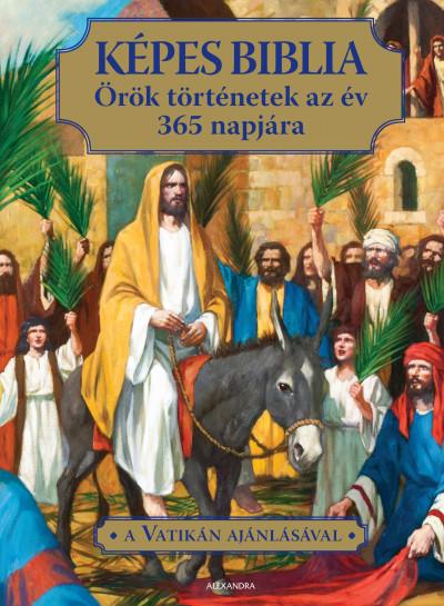 Képes Biblia - Örök történetek az év 365 napjára -  pdf epub