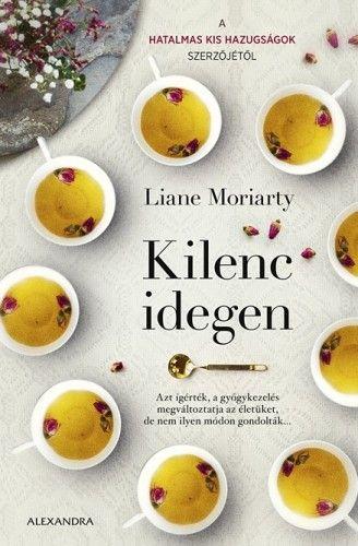 Kilenc idegen - Liane Moriarty |