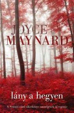 Lány a hegyen - Joyce Maynard |