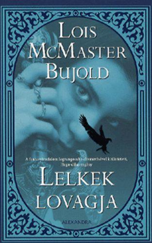 Lelkek lovagja - Lois Mcmaster Bujold |
