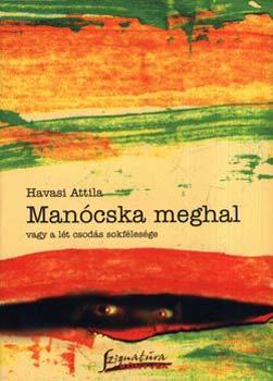 Manócska meghal - Havasi Attila pdf epub