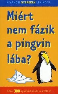 Miért nem fázik a pingvin lába?