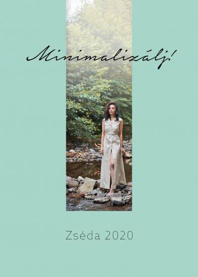 Minimalizálj! - Zséda 2020 - Zsédenyi Adrienn |