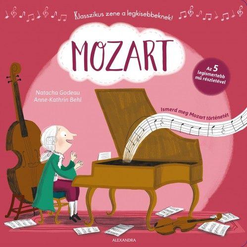 Mozart - Ismerd meg Mozart történetét