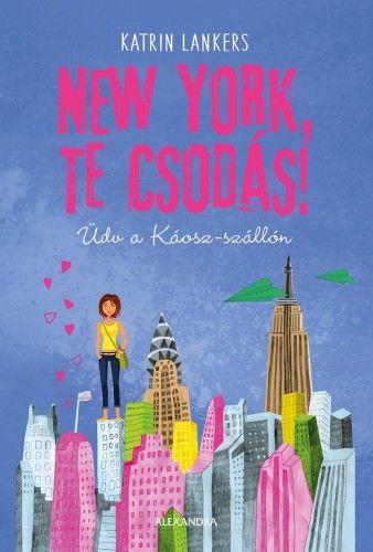 New York, te csodás - Katrin Lankers pdf epub