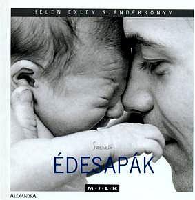 Szerető édesapák - Helen Exley |
