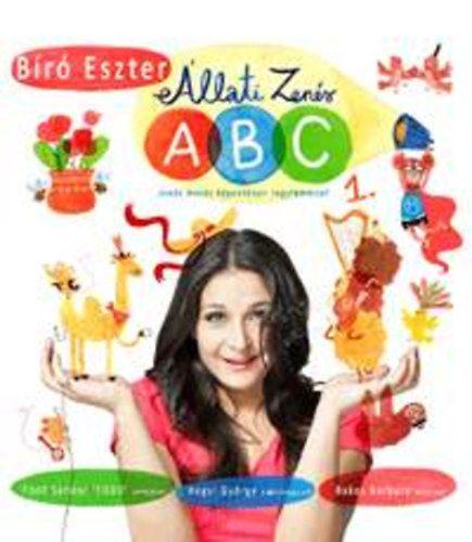 Állati Zenés ABC 1. (CD melléklettel) - Zenés mesés képeskönyv nagylemezzel
