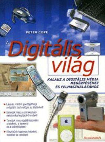A digitális világ - Peter Cope |