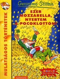 Ezer mozzarella, nyertem a Pocoklottón! - Geronimo Stilton pdf epub
