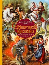 Grimm-mesék kincsestára - A rettenthetetlen királyfi és más történetek - Wilhelm Carl Grimm- Jacob Grimm pdf epub