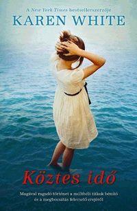 Köztes idő - Karen White |
