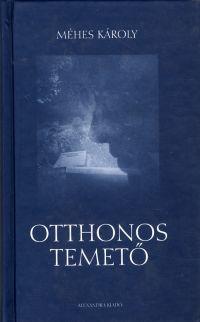 Otthonos temető - Méhes Károly pdf epub