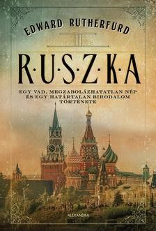 Ruszka - Edward Rutherfurd |