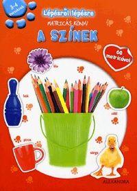 A színek - Lépésről lépésre matricás könyv-  3-4 éveseknek - 60 matricával