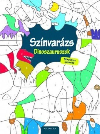 Színvarázs - Dinoszauruszok - Mágikus színező -  pdf epub