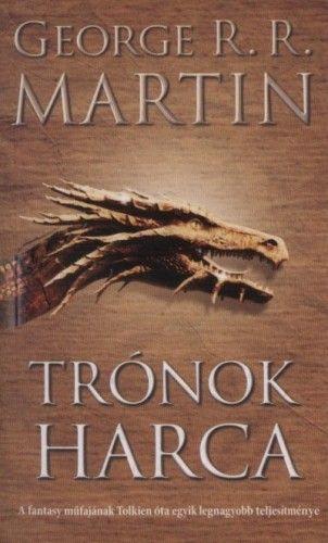 George R. R. Martin - Trónok harca - A tűz és jég dala I.