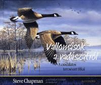 Vallomások a vadászatról - Steve Chapman pdf epub