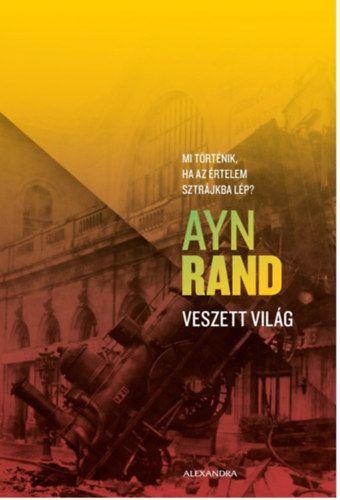 Veszett világ - Ayn Rand |