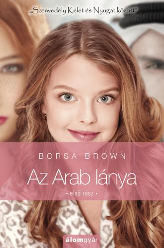 Az Arab lánya - első rész
