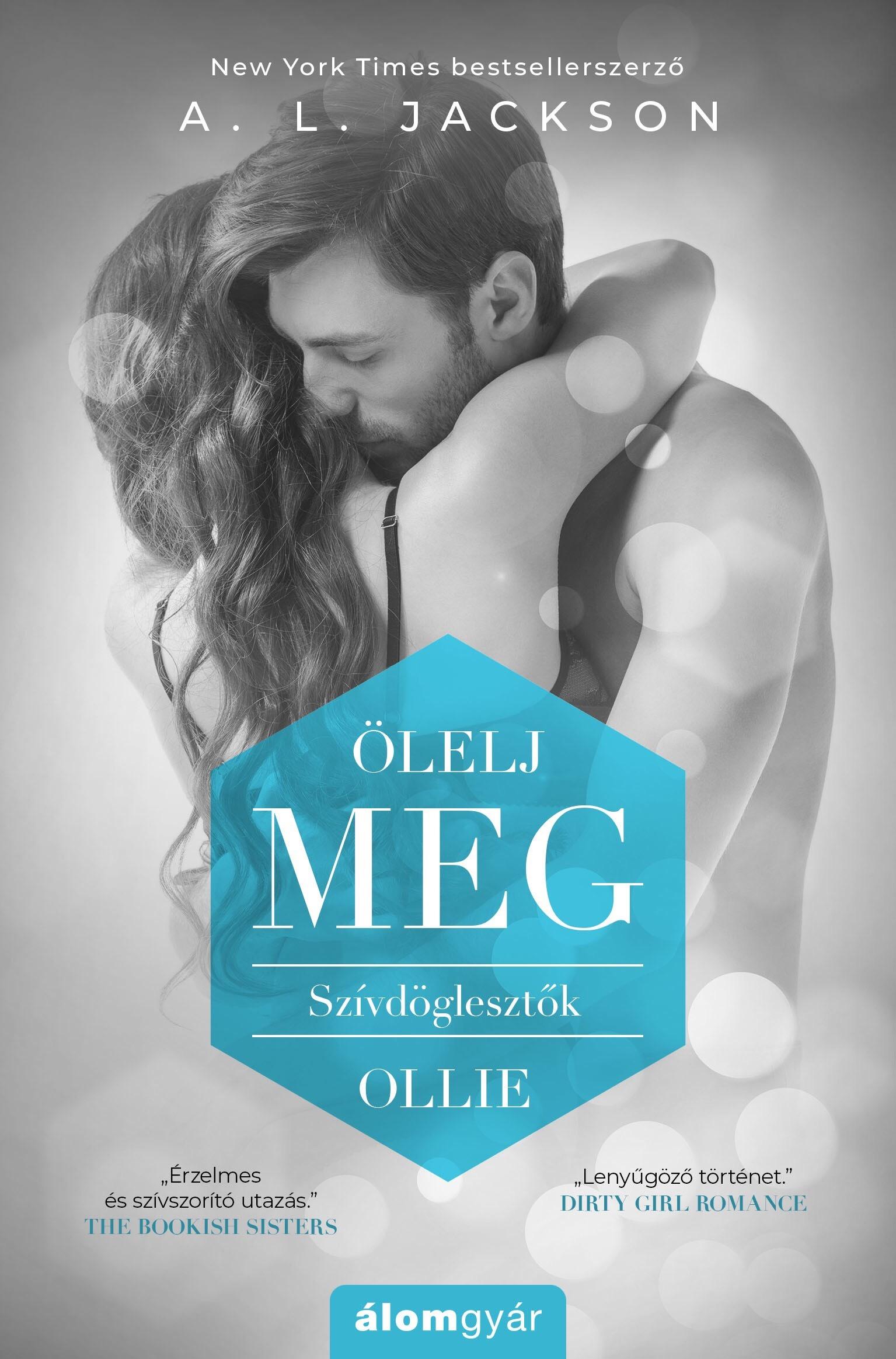 Ölelj meg - Szívdöglesztők - Ollie