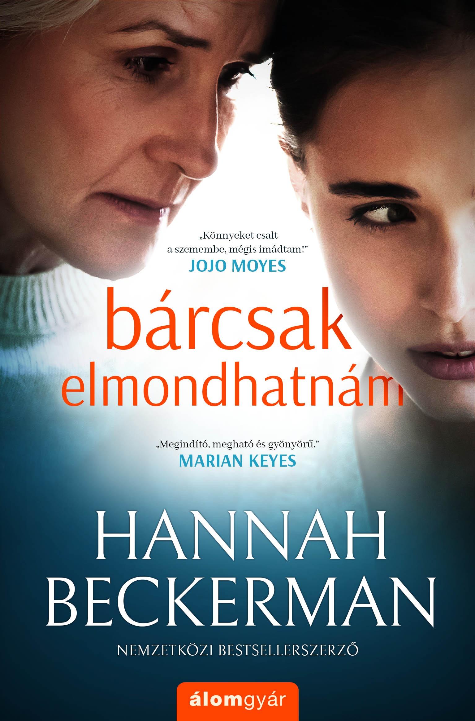 Bárcsak elmondhatnám - Hannah Beckerman pdf epub