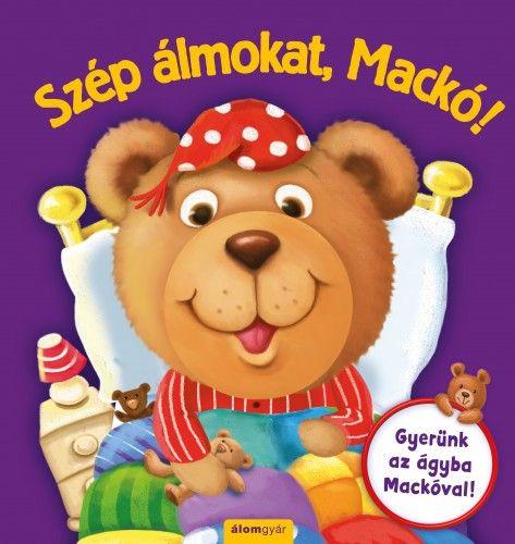 Szép álmokat, Mackó!