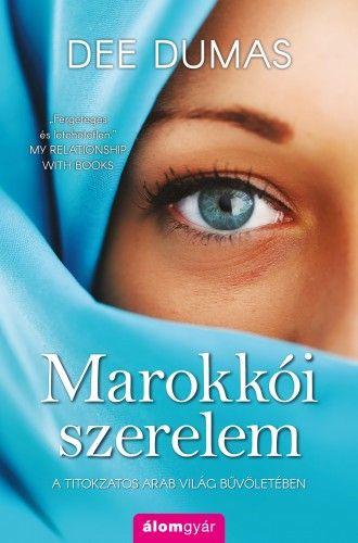 Marokkói szerelem - Dee Dumas pdf epub