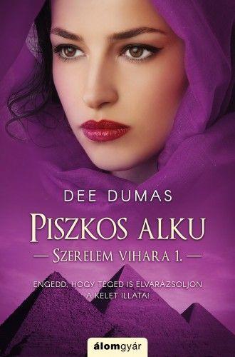 Piszkos alku - Szerelem vihara 1. - Dee Dumas |