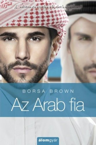 Az Arab fia (Arab 5.) - Borsa Brown pdf epub