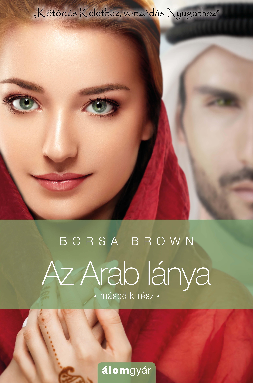 Az Arab lánya – második rész