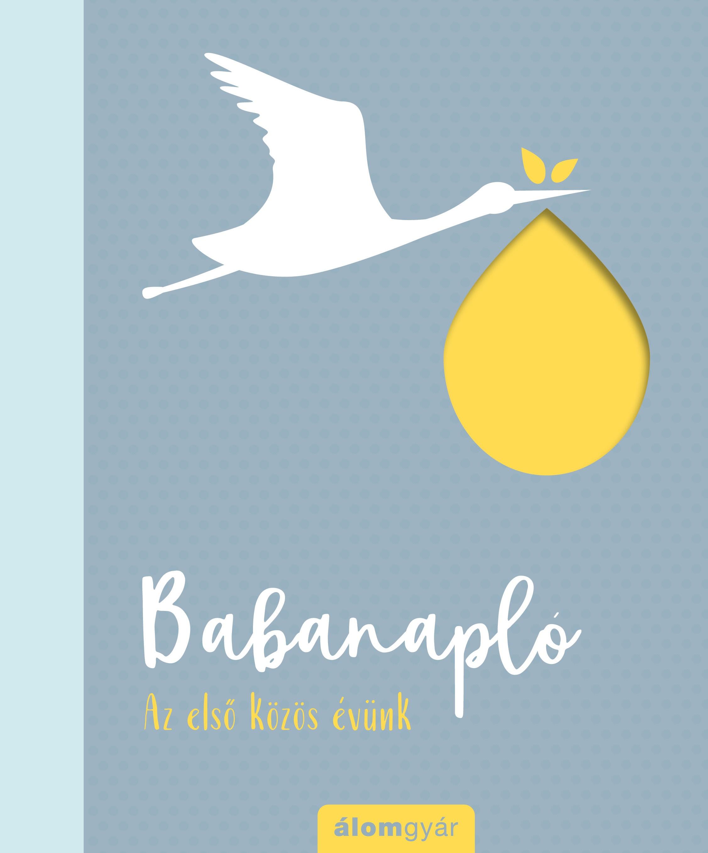 Babanapló - Az első közös évünk -  pdf epub