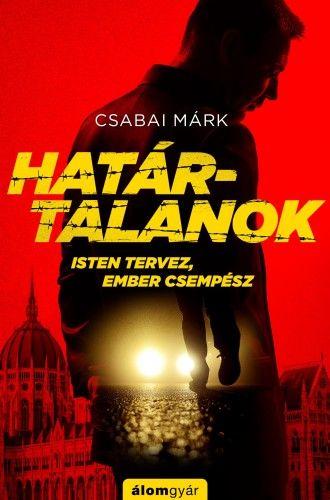 Határtalanok - Csabai Márk pdf epub