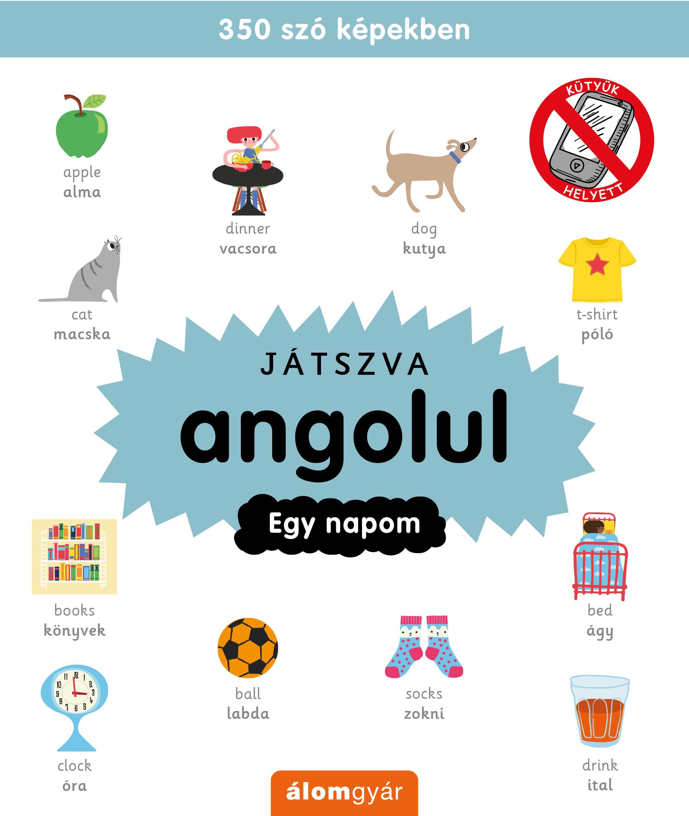 Játszva angolul - Egy napom