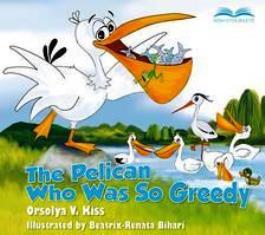 The pelican who was so greedy
