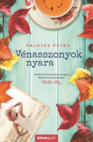 Vénasszonyok nyara - Palotás Petra pdf epub