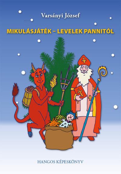 Mikulásjáték - Levelek Pannitól - CD melléklettel