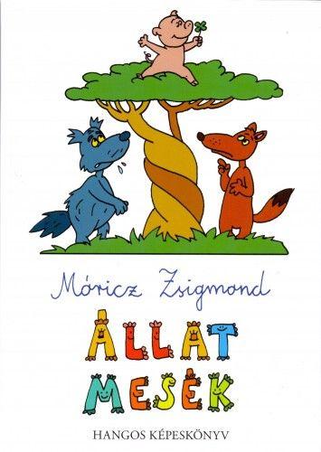Állat mesék - Hangos képeskönyv