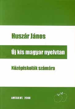 Új kis magyar nyelvtan - Huszár János pdf epub