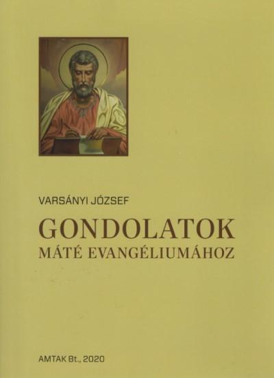Gondolatok Máté evangéliumához