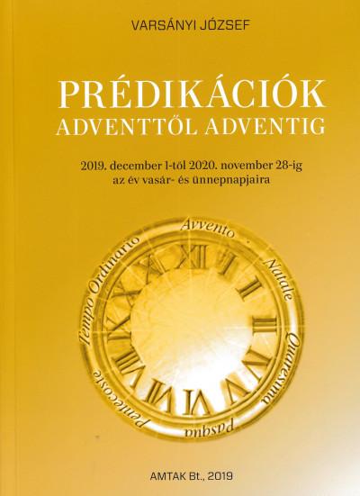 Prédikációk Adventtől Adventig - Varsányi József pdf epub