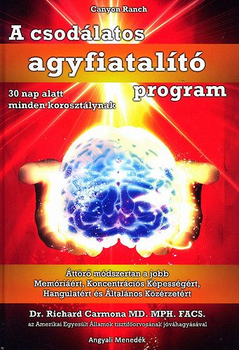 A csodálatos agyfiatalíó program - 30 nap alatt minden korosztálynak