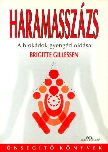Haramasszázs - Brigitte Gillessen |